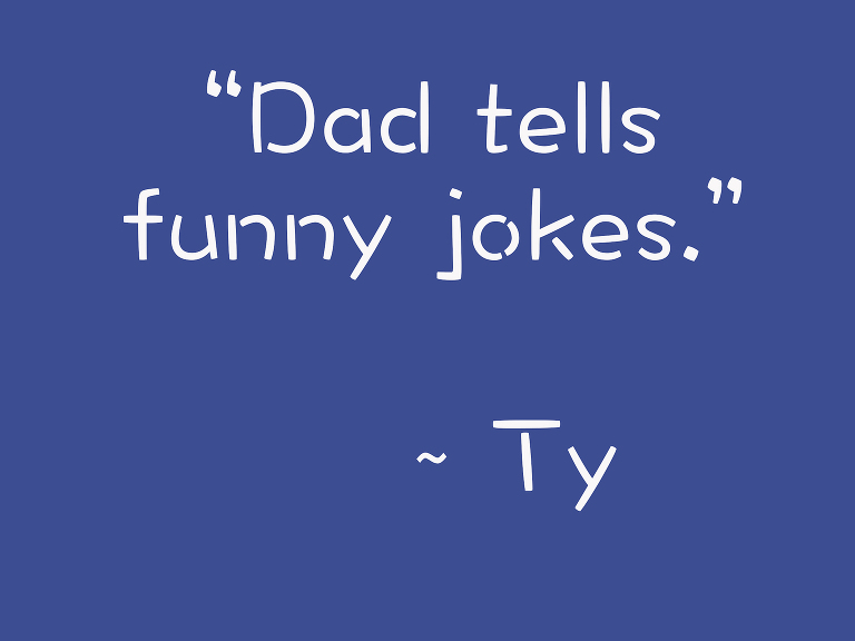 Ty about Dad